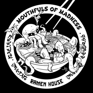 Mouthfuls of Madness Ramen House tee image
